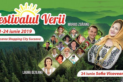 Festivalul Verii 2019 la Shopping City Suceava - Program
