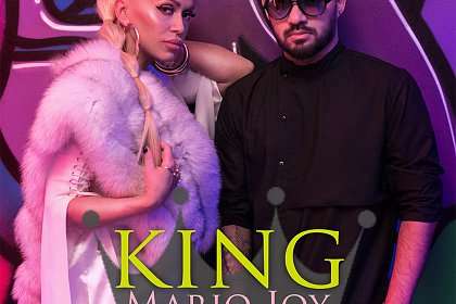 "Mario Joy a lansat single-ul ""King"" impreuna cu Anda Adam (Video)"